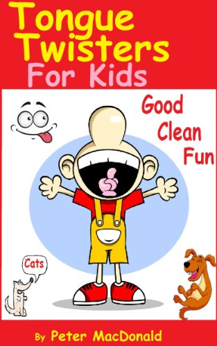 Tongue Twisters For Kids ; Best Joke Book for Kids Volume 3 (English Edition)