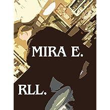 MIRA E.