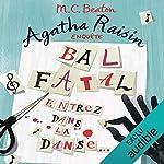 Bal fatal - Agatha Raisin enquête 15 de M. C. Beaton