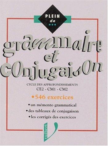Grammaire et conjugaison, CE2, CM1, CM2