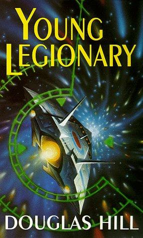 Young legionary : the earlier adventures of Keill Randor