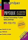 Physique - Les 10 premières semaines de Sup MPSI-PCSI-PTSI : Mécanique-Electrocinétique 1re période, Optique géométrique