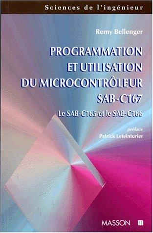 PROGRAMMATION ET UTILISATION DU MICROCONTROLEUR SAB-C167. Le SAB-C et le SAB-C166
