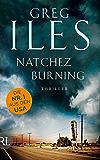 Natchez Burning: Thriller