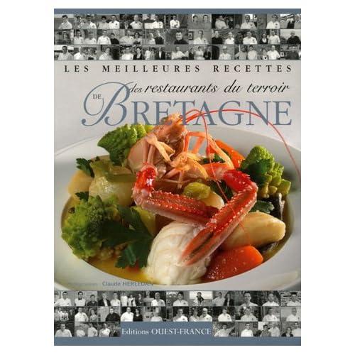 Les meilleures recettes des restaurants du terroir de Bretagne