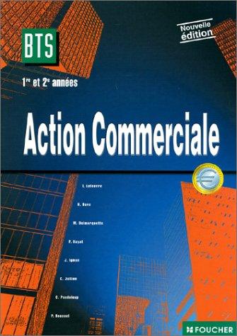 Action commerciale : 1re et 2e année, BTS Action commerciale
