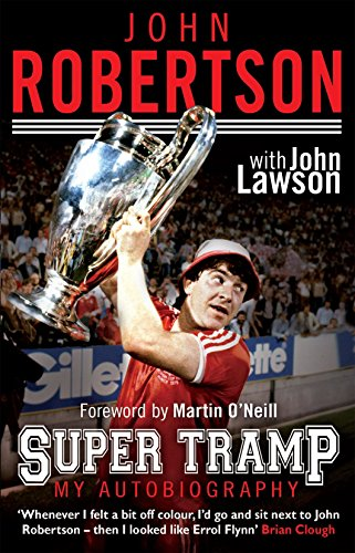 John Robertson: Super Tramp: My Autobiography by John Lawson (6-Sep-2012) Paperback