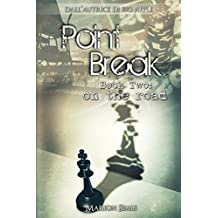Point Break - Book Two: on the road