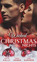 Wicked Christmas Nights: It Happened One Christmas / Sex, Lies and Mistletoe / Sexy Silent Nights by Leslie Kelly (2013-10-18)