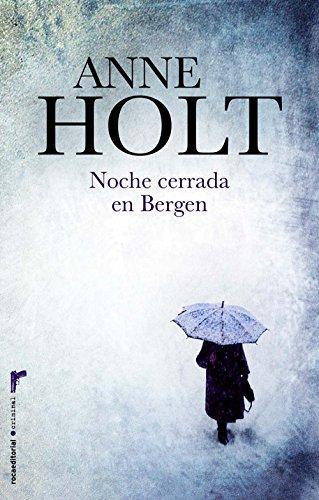 Noche cerrada en Bergen (Criminal (roca)) por Anne Holt
