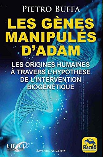Les gênes manipulés d'Adam par Pietro Buffa