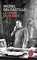 Le Temps de Franco de Michel Del Castillo