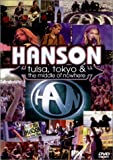 Hanson - Tulsa, Tokyo & the Middle of Nowhere [Import USA Zone 1]
