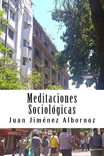 Meditaciones Sociológicas: Sociología, Historia, Chile por Juan Jiménez Albornoz