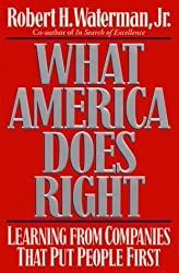 What America Does Right by Robert H Waterman Jr. (1994-01-01)