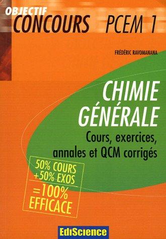 Chimie générale PCEM 1 : 50% cours + 50% exercices