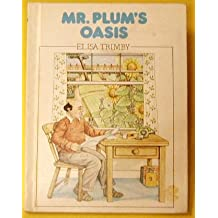 Title: Mr Plums oasis