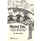Shared Fate: A Theory and Method of Adoptive Relationships