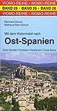 Mit dem Wohnmobil nach Ost-Spanien (Womo-Reihe) - Reinhard Schulz