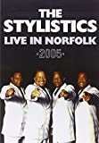 The Stylistics - Live in Norfolk 2005 [Reino Unido] [DVD]