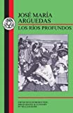 Arguedas: Los Rios Profundos by Jose Maria Arguedas (1997-10-24)