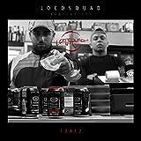 Locosquad präsentiert 12812 [Explicit]