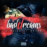 Bad Dreams (feat. Gvine) [Explicit]