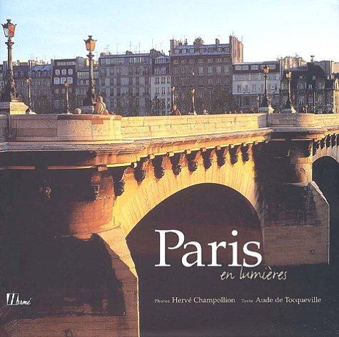 Paris en lumières par Hervé Champollion