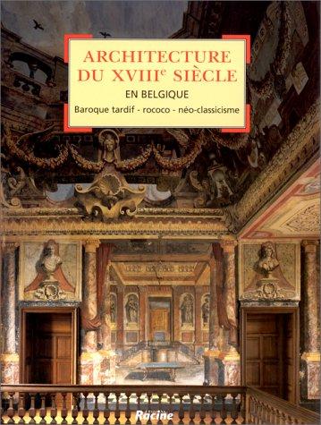Architecture du XVIIIe en Belgique