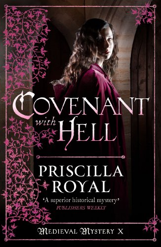 Covenant With Hell (Medieval Mystery Book 10) (English Edition) Priscilla Royal
