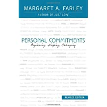 Personal Commitments: Beginning, Keeping, Changing (Revised Edition)