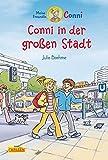 Conni-Erzählbände 12: Conni in der großen Stadt (farbig illustriert)
