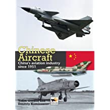 Chinese Aircraft: History of China's Aviation Industry 1951-2007