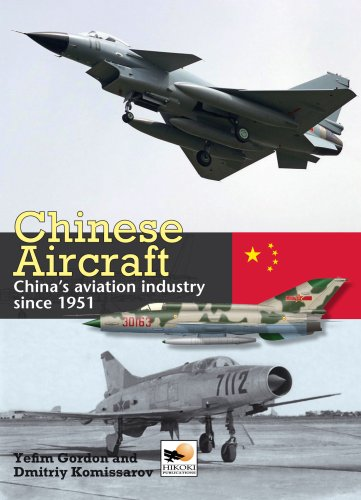 Chinese Aircraft: History of China's Aviation Industry 1951-2007 por Yefim Gordon