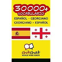 30000+ Español - Georgiano Georgiano - Español vocabulario
