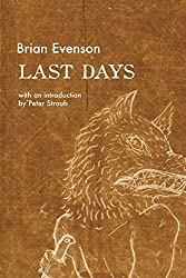 Last Days by Brian Evenson (2016-02-09)