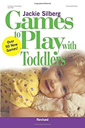 Games to Play with Toddlers by Jackie Silberg (2002-05-01)