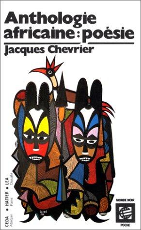 ANTHOLOGIE AFRICAINE D'EXPRESSION FRANCAISE. Volume 2, La poésie