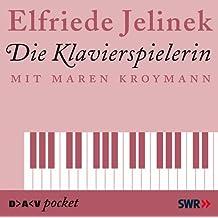 Die Klavierspielerin: Hörspiel