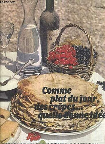 COMME PLAT DU JOUR DES CREPES QUELLE BONNE IDEE !.