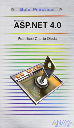 ASP.NET 4.0 (Guías Prácticas) por Francisco Charte