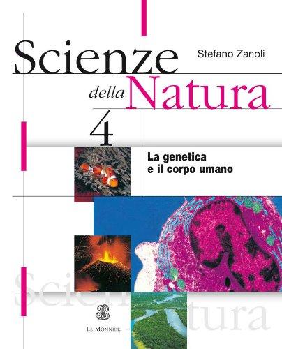 Scienze della natura. Per le Scuole superiori: 4