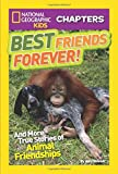 Best National Geographic Children's Books Kids Chapter Books - National Geographic Kids Chapters: Best Friends Forever: And Review