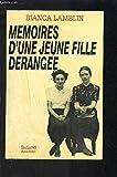 MEMOIRES D'UNE JEUNE FILLE DERANGEE.