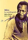 Miles: La autobiografía (Trayectos A contratiempo)