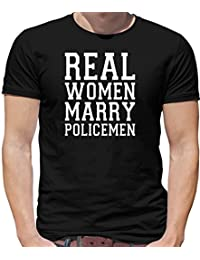 Real Women Marry Policemen - Mens T-Shirt - 10 Colours