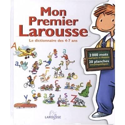 Mon Premier Larousse, le dictionnaire des 4-7 ans