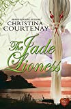 Front cover for the book The Jade Lioness by Christina Courtenay