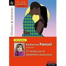 Katherine Pancol présente vingt récits sur le sentiment amoureux by Katherine Pancol (2016-06-24)