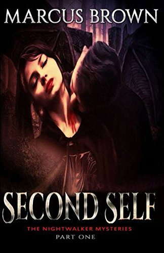 The Nightwalker Mysteries - Second Self: Part One